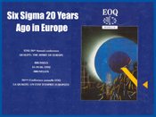 Six Sigma in Europe at EOQ-1992