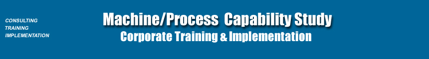 Machine and Process Capability, Process Capability Studies