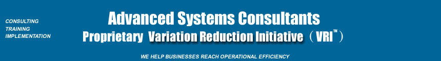 Variation Reduction Initiative [VRI]